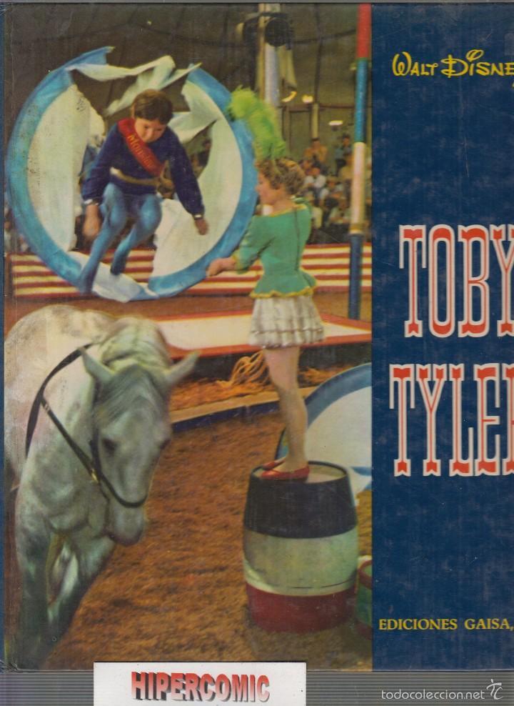 TOBY TYLER , WALT DISNEY -ED. EDICIONES GAISA - AÑO 1968. (Libros de Segunda Mano - Literatura Infantil y Juvenil - Otros)