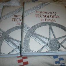 Libros de segunda mano: HISTORIA DE LA TECNOLOGIA EN ESPAÑA 2 TOMOS GRAN FORMATO 30 X 25 CM. VALATENEA 2001 PRIMERA EDICIÓN . Lote 57198273