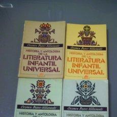 Libros de segunda mano: HISTORIA Y ANTOLOGÍA DE LA LITERATURA INFANTIL UNIVERSAL. 4 TOMOS. Lote 57195956