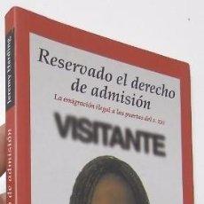 Libros de segunda mano: RESERVADO EL DERECHO DE ADMISIÓN - JEREMY HARDING. Lote 57250524