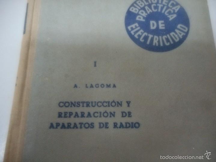 Libros de segunda mano: biblioteca practica de electricidad, construccion y reparación de aparatos de radio J. Bruguer 1948 - Foto 2 - 57261644