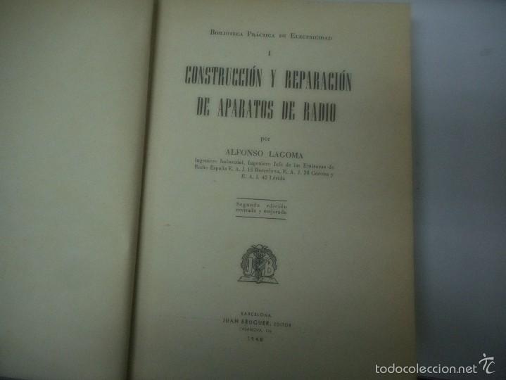 Libros de segunda mano: biblioteca practica de electricidad, construccion y reparación de aparatos de radio J. Bruguer 1948 - Foto 3 - 57261644