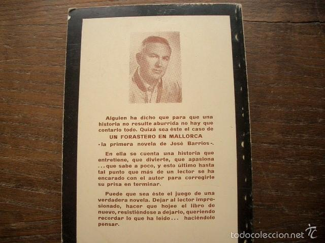 Libros de segunda mano: UN FORASTERO EN MALLORCA BARRIOS JOSE cON DEDICATORIA AUTÓGRAFA DEL AUTOR - Foto 3 - 57267682