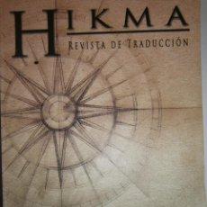 Libros de segunda mano: HIKMA REVISTA DE TRADUCCION UNIVERSIDAD DE CORDOBA 2006. Lote 57270870