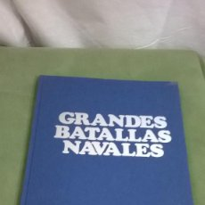 Libros de segunda mano: LIBRO GRANDES BATALLAS NAVALES. Lote 121154232