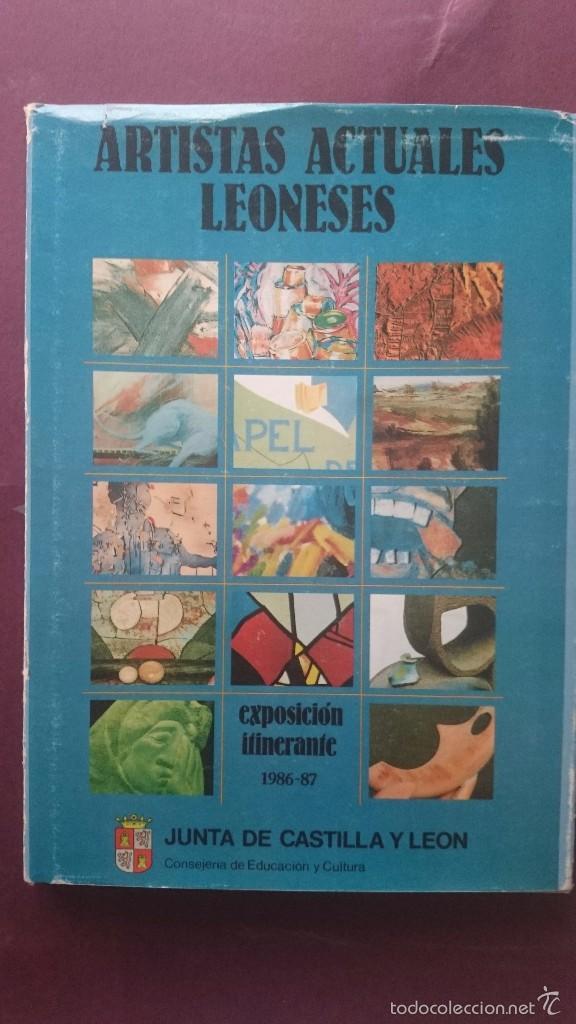 ARTISTAS ACTUALES LEONESES (Libros de Segunda Mano - Bellas artes, ocio y coleccionismo - Otros)