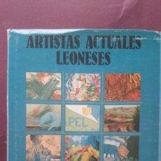 Libros de segunda mano: ARTISTAS ACTUALES LEONESES. Lote 57307466
