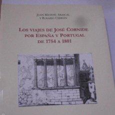 Libros de segunda mano: LOS VIAJES DE JOSÉ CORNIDE POR ESPAÑA Y PORTUGAL 1754-1801. ABASCAL-CEBRIÁN.REAL ACADEMIA DE LA HIS. Lote 57307799