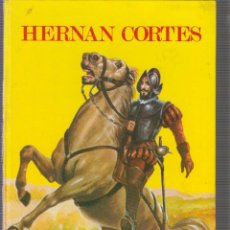 Libros de segunda mano: HERNÁN CORTÉS./ DIBUJOS: J. ALFAYA COLECCIÓN ESTRELLA POLAR Nº 8. -ED. EVEREST 1977. Lote 57309348