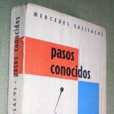 Libros de segunda mano: SALISACHS, MERCEDES: PASOS CONOCIDOS. 1958. CON DEDICATORIA AUTÓGRAFA DE LA AUTORA. Lote 57313621