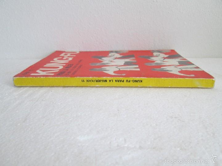 Libros de segunda mano: KUNG - FU PARA LA MUJER. KAN YI. EDITORIAL CAYMI. 1974. VER FOTOGRAFIAS ADJUNTAS - Foto 2 - 57313860