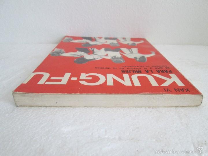 Libros de segunda mano: KUNG - FU PARA LA MUJER. KAN YI. EDITORIAL CAYMI. 1974. VER FOTOGRAFIAS ADJUNTAS - Foto 5 - 57313860