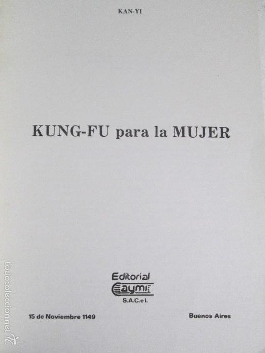 Libros de segunda mano: KUNG - FU PARA LA MUJER. KAN YI. EDITORIAL CAYMI. 1974. VER FOTOGRAFIAS ADJUNTAS - Foto 7 - 57313860