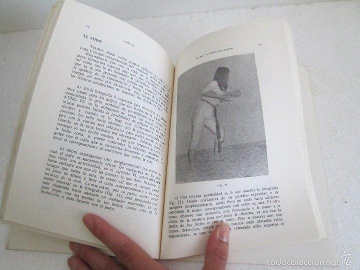 Libros de segunda mano: KUNG - FU PARA LA MUJER. KAN YI. EDITORIAL CAYMI. 1974. VER FOTOGRAFIAS ADJUNTAS - Foto 15 - 57313860