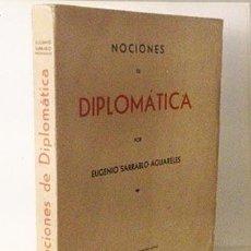 Libros de segunda mano: SARRABLO : NOCIONES DE DIPLOMÁTICA 1941 (ACTAS, CARTAS, CARTULARIOS, DIPLOMAS, SIGILOGRAFÍA). Lote 57315428