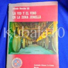 Libros de segunda mano: LA VID Y EL VINO EN LA ZONA DE JUMILLA ·· MURCIA ·· ALFREDO MORALES GIL ·· 1976. Lote 57329117