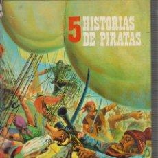 Libros de segunda mano: 5 HISTORIAS DE PIRATAS, -ED. EDITORIAL FHER1975. Lote 57329798