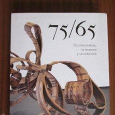 Libros de segunda mano: 75/65 EL COLECCIONISTA, LA EMPRESA Y SU COLECCIÓN 2011. Lote 57314579