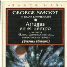 Libros de segunda mano: ARRUGAS EN EL TIEMPO. GEORGE SMOOT. PLAZA & JANES. BARCELONA. 1994. Lote 57359146