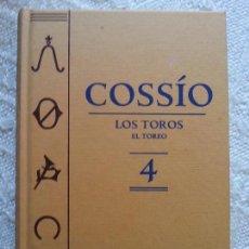 Libros de segunda mano: COSSÍO - TOMO 4 - LOS TOROS Y EL TOREO - ESPASA - 2007 - 703 PÁGS. Lote 57374346