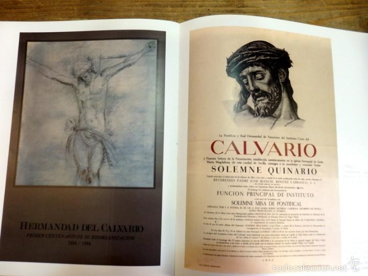 Libros de segunda mano: SEMANA SANTA SEVILLA, CALVARIO CUATRO SIGLOS DE HISTORIA,MUY ILUSTRADO,130 PAGINAS - Foto 8 - 57385607