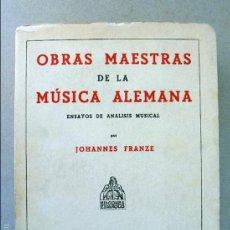 Libros de segunda mano: OBRAS MAESTRAS DE LA MÚSICA ALEMANA.. Lote 57433658