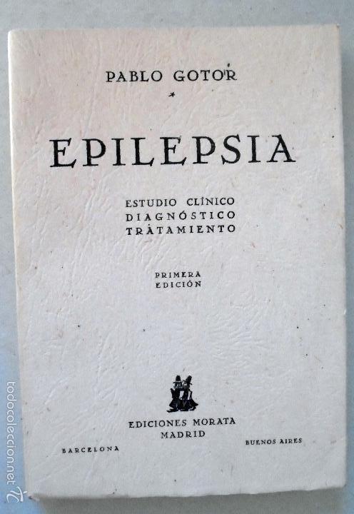 EPILEPSIA,ESTUDIO CLÍNICO,DIAGNOSTICO,TRATAMIENTO DE PABLO GOTOR (Libros de Segunda Mano - Ciencias, Manuales y Oficios - Otros)