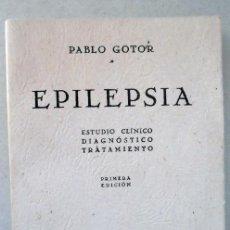 Libros de segunda mano: EPILEPSIA,ESTUDIO CLÍNICO,DIAGNOSTICO,TRATAMIENTO DE PABLO GOTOR. Lote 57434395