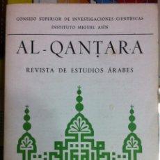 Libros de segunda mano: AL-QANTARA. REVISTA DE ESTUDIOS ÁRABES. VOL. III, FACS. 1 Y 2. 1982. Lote 57441661