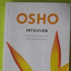 Libros de segunda mano: OSHO _ INTUICION. Lote 57446306