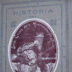 Livres d'occasion: HISTORIA SANTISIMO CRISTO MISERICORDIA TIVES LEON.1923.ARROYO MARTINEZ.8ª.309 PF FOTOS . Lote 57448759