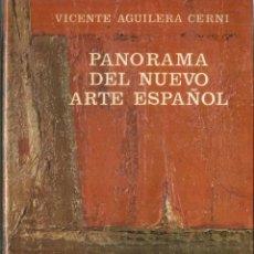 Libros de segunda mano: PANORAMA DEL NUEVO ARTE ESPAÑOL. VICENTE AGUILERA CERNI. EDICIONES GUADARRAMA.MADRID. 1977. Lote 57449385