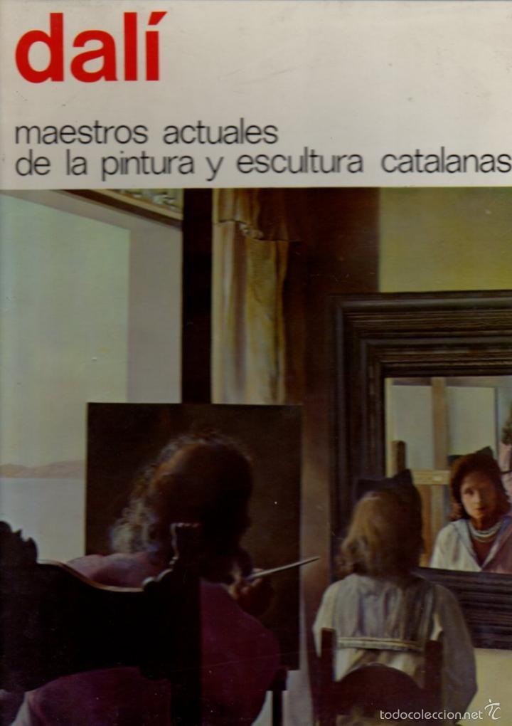 DALÍ - MAESTROS ACTUALES DE PINTURA Y ESCULTURA CATALANAS Nº 21 (1974) GRAN FORMATO (Libros de Segunda Mano - Bellas artes, ocio y coleccionismo - Otros)