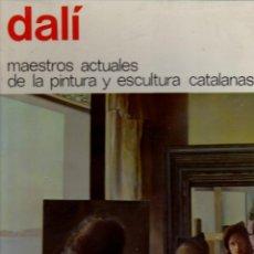 Libros de segunda mano: DALÍ - MAESTROS ACTUALES DE PINTURA Y ESCULTURA CATALANAS Nº 21 (1974) GRAN FORMATO. Lote 57491399
