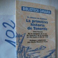 Libros de segunda mano: BIBLIOTECA CANARIA - LA PRIMITIVA HISTORIA DE TENERIFE. Lote 57498613