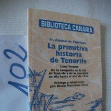 Libros de segunda mano: BIBLIOTECA CANARIA - LA PRIMITIVA HISTORIA DE TENERIFE. Lote 57498622