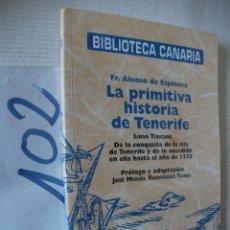 Libros de segunda mano: BIBLIOTECA CANARIA - LA PRIMITIVA HISTORIA DE TENERIFE. Lote 57498623