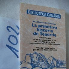 Libros de segunda mano: BIBLIOTECA CANARIA - LA PRIMITIVA HISTORIA DE TENERIFE. Lote 57498719