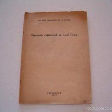 Libros de segunda mano: FR. JOSÉ CALASANZ DE LA ALDEA. ITINERARIO EXISTENCIAL DE LEAL INSUA. RM75200. . Lote 57502659