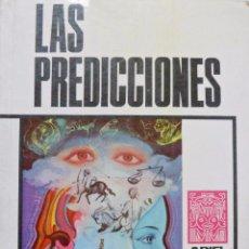 Libros de segunda mano: LAS PREDICCIONES. RECOPILACIÓN JUAN GRATACOS. ARIEL ESOTÉRICA.. Lote 57514539