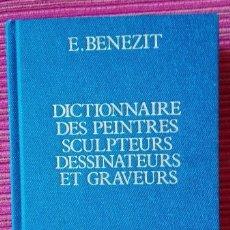 Libros de segunda mano: DICTIONNAIRE CRITIQUE ET DOCUMENTAIRE DES PEINTRES, SCULPTEURS .DESSINATEURS ET ......BÉNÉZIT, E.. Lote 57535968