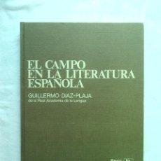 Libros de segunda mano: LIBRO EL CAMPO EN LA LITERATURA HISPANOAMERICANA - DIAZ ?PLAJA, GUILLERMO 2400 GRS. Lote 57542811