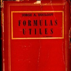 Libros de segunda mano: DUCLOUT : FÓRMULAS ÚTILES (1946). Lote 57552539