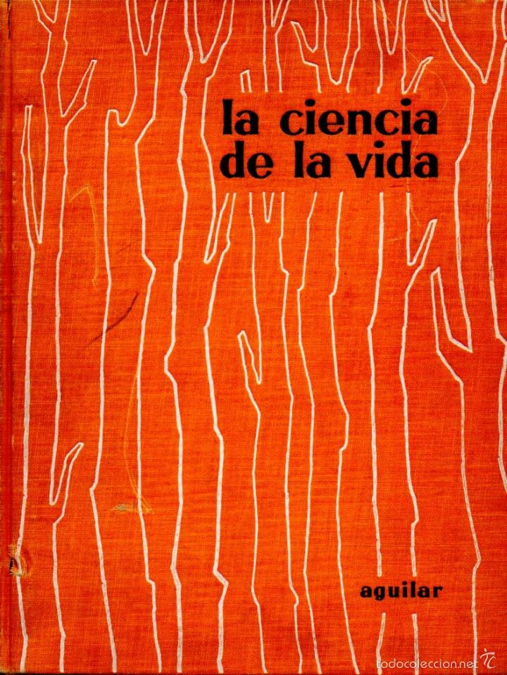 HUXLEY / WELLS / WELLS : LA CIENCIA DE LA VIDA (AGUILAR, 1958) GRAN FORMATO (Libros de Segunda Mano - Ciencias, Manuales y Oficios - Otros)