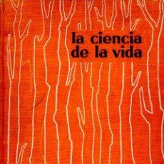 Libros de segunda mano: HUXLEY / WELLS / WELLS : LA CIENCIA DE LA VIDA (AGUILAR, 1958) GRAN FORMATO. Lote 57553091