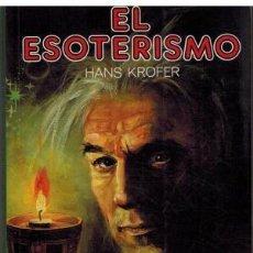 Libros de segunda mano: EL ESOTERISMO. Lote 57591085