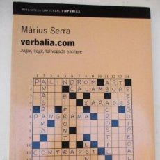 Libros de segunda mano: VERBALIA.COM.. - MÀRIUS SERRA.. . Lote 57594139