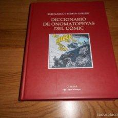Libros de segunda mano: DICCIONARIO DE ONOMATOPEYAS DEL CÓMIC.-- LUIS GASCA Y ROMÁN GUBERN PERFECTO DE LIBRERIA. Lote 57615761