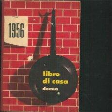 Libros de segunda mano: LIBRO DI CASA DOMUS 1956. . Lote 57617569