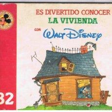 Libros de segunda mano: ES DIVERTIDO CONOCER LA VIVIENDA CON WALT DISNEY 40 PÁGINAS Nº 32 AÑO 1987 MD24. Lote 57627796